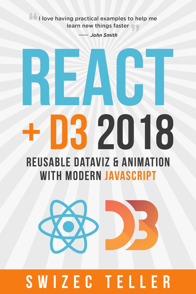 React+D3v4 by Swizec Teller [Leanpub PDF/iPad/Kindle]
