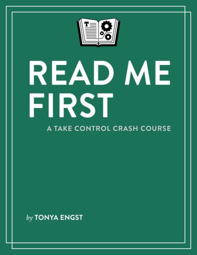 Read Me First: A Take Control Crash Course
