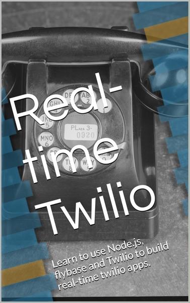 Real-time Twilio