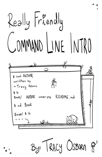 Really Friendly Command Line Intro