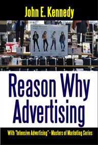 Reason Why Advertising - With Intensive Advertising