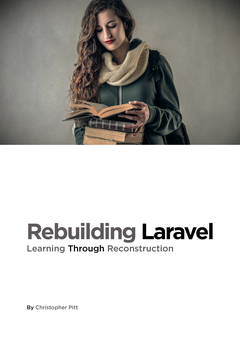 Rebuilding Laravel