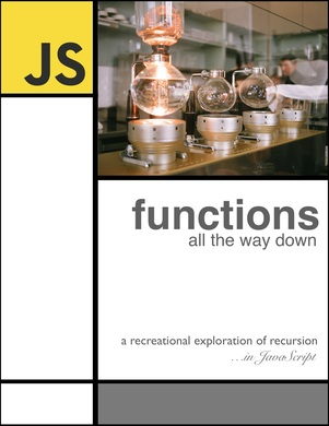 functions all the way down
