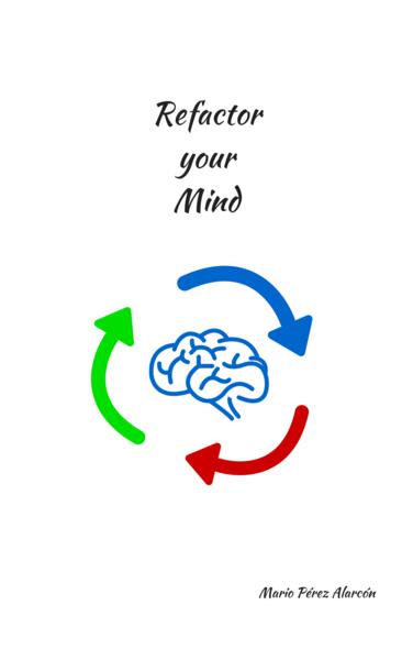 Refactor your Mind