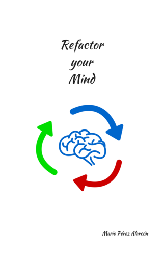 Refactor your Mind