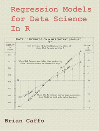Regression Models for Data Science in R