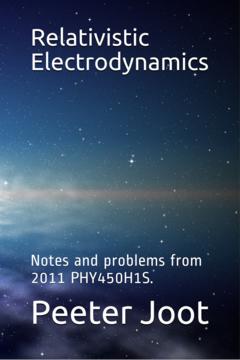 Relativistic Electrodynamics