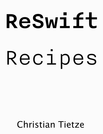ReSwift Recipes
