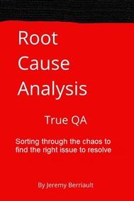 Root Cause Analysis: True QA
