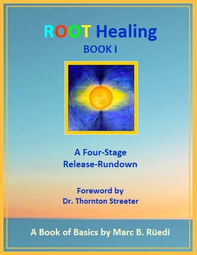 Root Healing - Book I