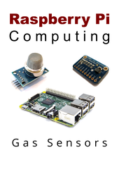 Raspberry Pi Computing: Gas Sensors