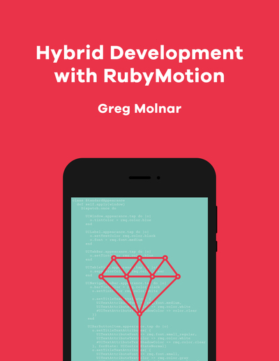 Hybrid Development with RubyMotion