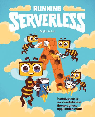 Running Serverless
