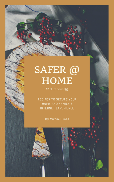 Safer @ Home with pfSense®
