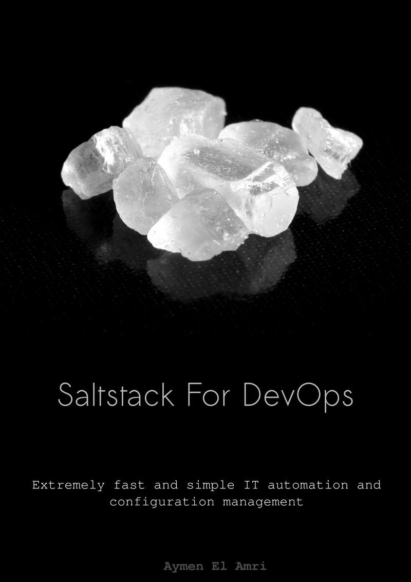 Saltstack For DevOps by Aymen El Amri [Leanpub PDF/iPad/Kindle]