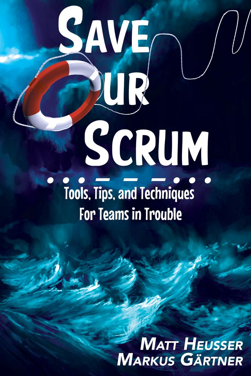 Save Our Scrum by Matt Heusser et al  [Leanpub PDF/iPad/Kindle]