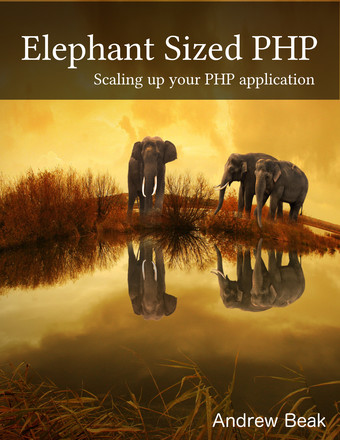 Elephant sized PHP