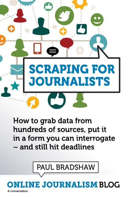 Scraping for Journalists (2nd… by Paul Bradshaw [PDF/iPad