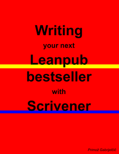 Writing the next Leanpub bestseller with Scrivener