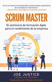 SCRUM MASTER El seminario de formación Agile para el rendimiento de la empresa
