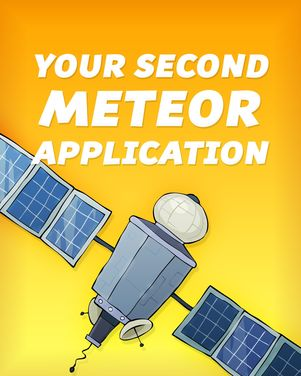 Your Second Meteor Application