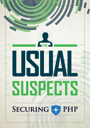 Securing PHP: The Usual Suspects