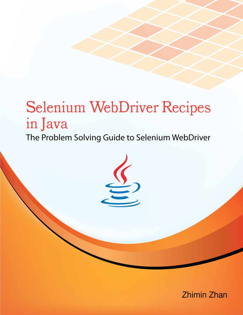 Selenium WebDriver Recipes in… by Zhimin Zhan [PDF/iPad/Kindle]