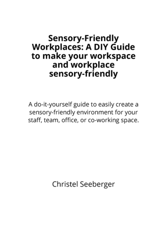 Sensory-Friendly Workplace:  A DIY Guide to make work sensory-friendly
