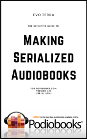 The Definitive Guide To Making Serialized Audiobooks