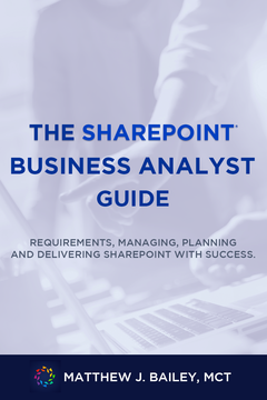 The SharePoint Business Analyst Guide