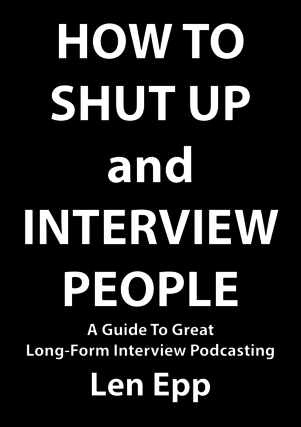 How To Shut Up And Interview People