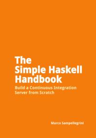 The Simple Haskell Handbook