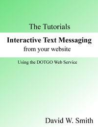 Interactive Text Messaging