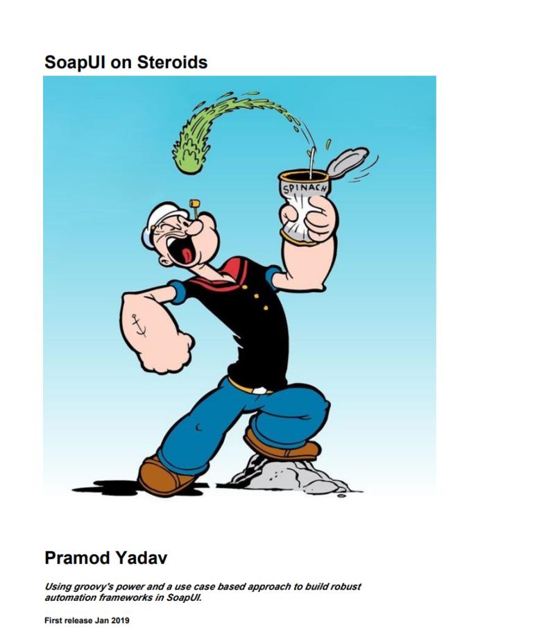 SoapUI on Steroids by Pramod Yadav [Leanpub PDF/iPad/Kindle]