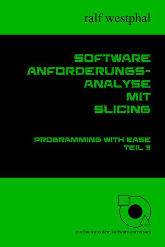 Software Anforderungsanalyse mit Slicing