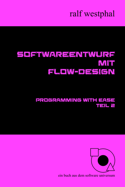 Softwareentwurf mit Flow-Design