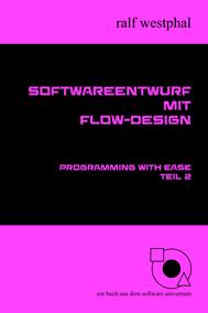 Softwareentwurf mit Flow-Design