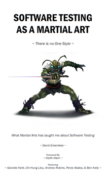 Software Testing as a Martial Art