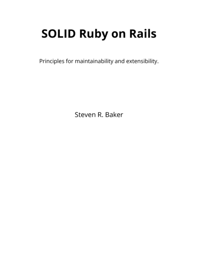 SOLID Ruby on Rails