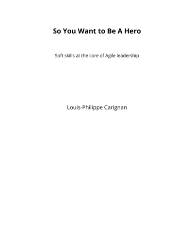 So You Want to Be A Hero