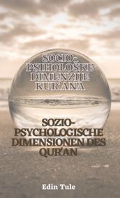SOZIO-PSYCHOLOGISCHE DIMENSIONEN DES QUR'AN