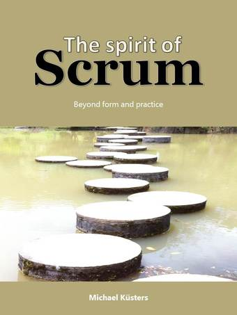 The Spirit of Scrum