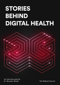 Stories Behind Digital Health