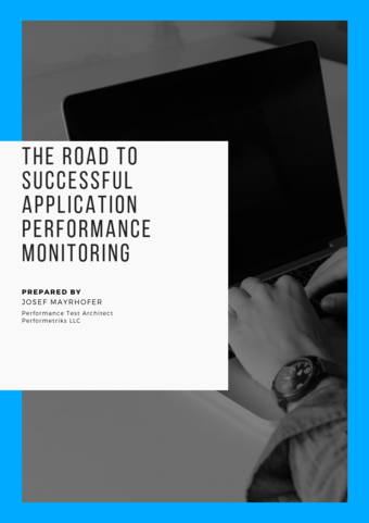 The road to successful Application Performance Monitoring