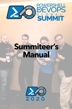 The PowerShell + DevOps Global Summit Manual for Summiteers