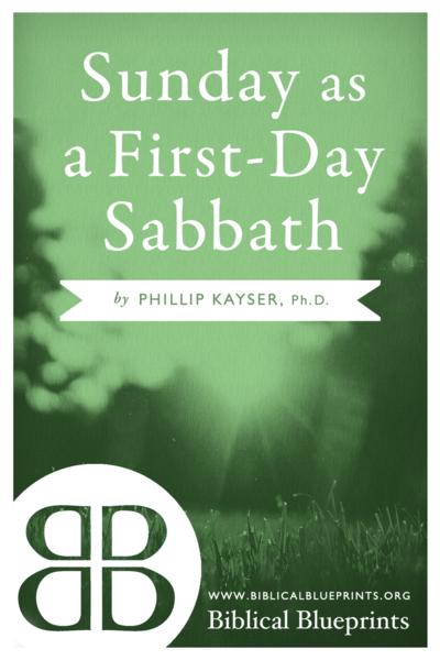 Sunday as a First-Day Sabbath