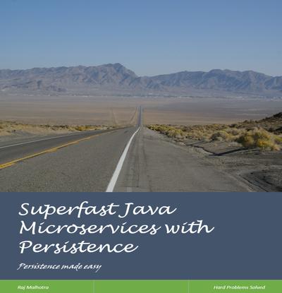 Rapidfire Java Persistence & Microservices
