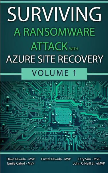 Surviving a Ransomware Attack with Azure Site Recovery Volume 1