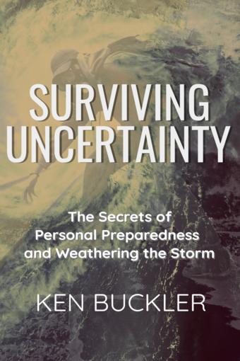 Surviving Uncertainty