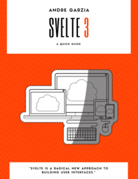 Quick Guide for Svelte 3